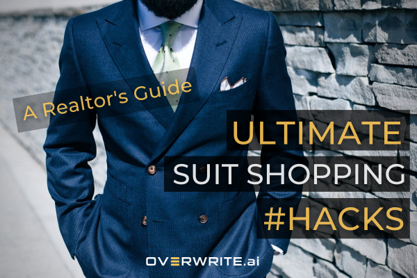 Suit Hacks for the Fashion Forward Realtor