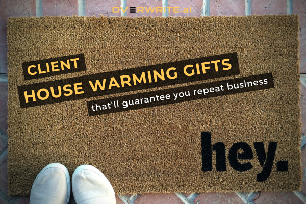 Housewarming gifts that'll guarantee you repeat business